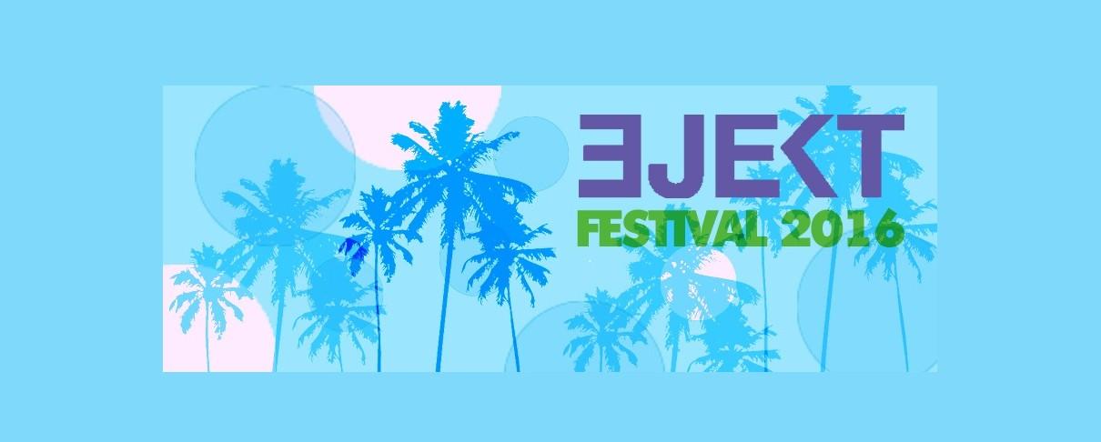 Ejekt Festival 2016: Η πρώτη ανακοίνωση για line-up και εισιτήρια
