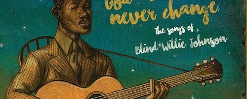 "Tom Waits, Sinead O'Connor σε δίσκο-tribute στον gospel blues θρύλο, ""Blind"" Willie Johnson"
