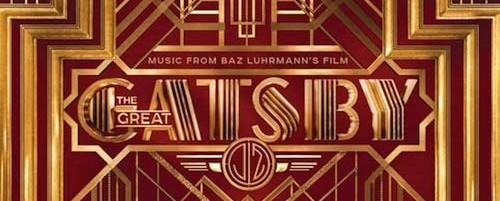"""Ενδιαφέρουσες μουσικές παρουσίες στο soundtrack της ταινίας """"The Great Gatsby"""""""