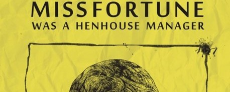 """Miss Fortune Was A Henhouse Manager"": Νέα διπλή συλλογή από τη Spinalonga Records. Κερδίστε αντίτυπα!"