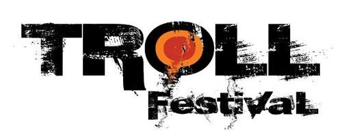 Αποκαλύφθηκε το line-up της φετινής έκδοσης του Troll Festival