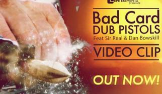 Δείτε το νέο ελληνικής παραγωγής video clip των Dub Pistols