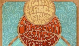 Οι Samsara Blues Experiment στο επερχόμενο Fuzztastic Planet Festival