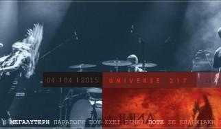Οι Universe217 ζωντανά στη Λαμία για την κινηματογράφηση επερχόμενης κυκλοφορίας DVD