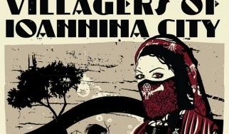 Ακούστε το νέο EP των Villagers Of Ioannina City