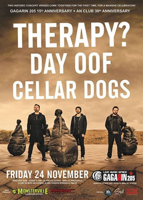 Therapy?, Day Oof, Cellar Dogs, One Block Society Αθήνα @ Gagarin 205