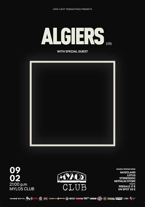 Algiers Θεσσαλονίκη @ Μύλοs