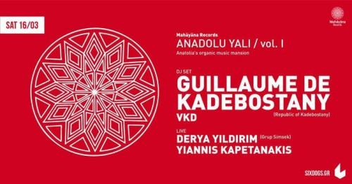 Guillaume De Kadebostany, Derya Yildirim, Γιάννης Καπετανάκης Αθήνα @ 6 D.O.G.S