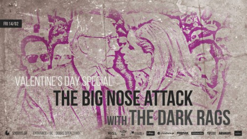 The Big Nose Attack, The Dark Rags Αθήνα @ 6 D.O.G.S