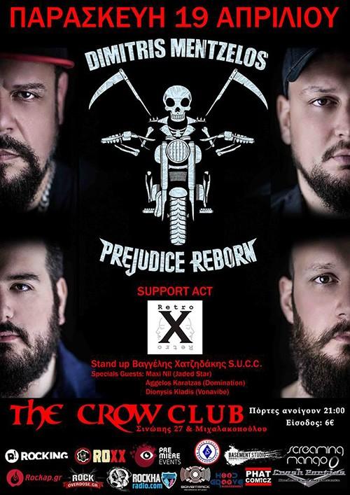 Dimitris Mentzelos & Prejudice Reborn Αθήνα @ The Crow