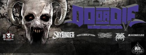 Do Or Die Fest: Skybinder, Kin Corruption, Faith In Trance, Sense Of Insanity, Malignant Αθήνα @ AN Club