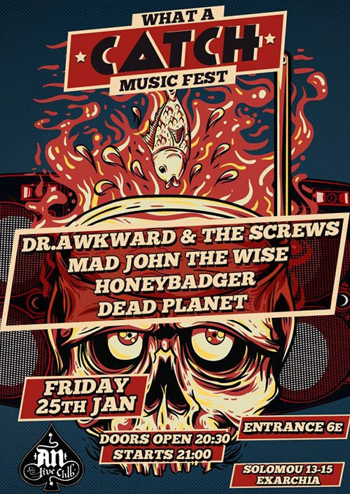 What A Catch Music Fest: Dr. Awkward And The Screws, Mad John The Wise, Honeybadger, Dead Planet Αθήνα @ AN Club