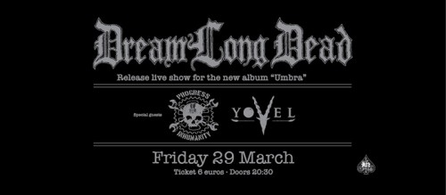 DreamLongDead, Yovel, Progress Of Inhumanity Αθήνα @ AN Club