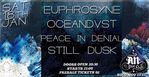 Euphrosyne, Oceandvst, Peace In Denial, Still Dusk Αθήνα @ AN Club