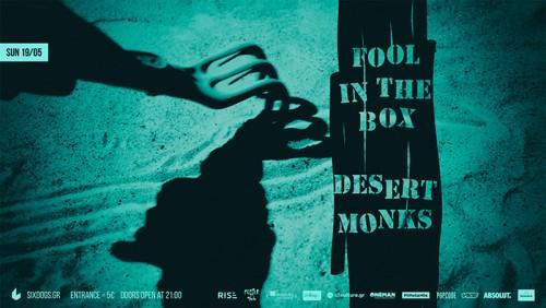 Fool In The Box, Desert Monks Αθήνα @ 6 D.O.G.S