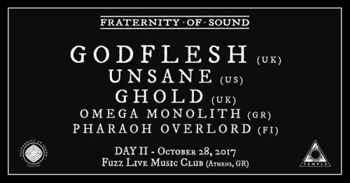 Fraternity Of Sound Festival: Godflesh, Unsane, Ghold, Omega Monolith, Pharaoh Overlord Αθήνα @ Fuzz Club