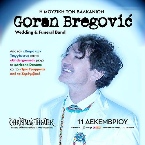 Goran Bregovic, Wedding & Funeral Band Αθήνα @ Κλειστό Ολυμπιακό Στάδιο Γαλατσίου