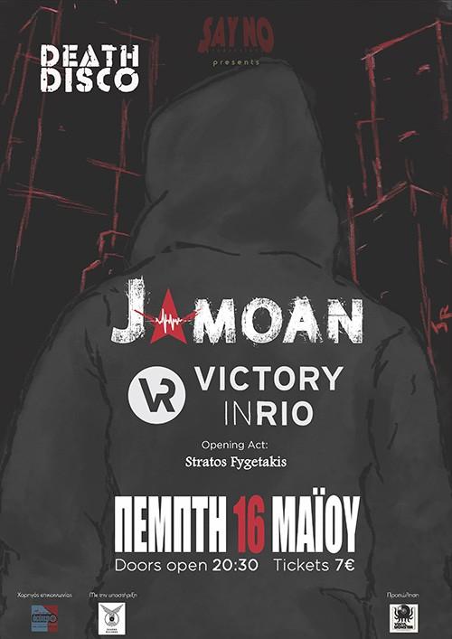 Jamoan, Victory In Rio, Στράτος Φυγετάκης Αθήνα @ DeathDisco