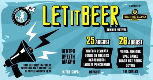Let It Beer Summer Fest: Υπόγεια Ρεύματα, Sober On Tuxedos, Ακαλούποτοι, Lyrical Punishment Χαλκίδα @ Θέατρο Ορέστη Μακρή