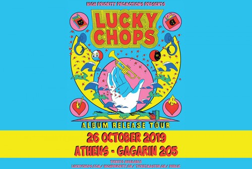 Lucky Chops Αθήνα @ Gagarin 205