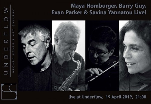 Maya Homburger, Barry Guy, Evan Parker, Savina Yannatou Αθήνα @ Underflow