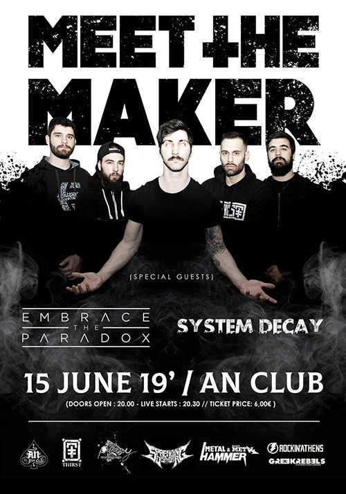 Meet The Maker, Embrace The Paradox, System Decay Αθήνα @ AN Club
