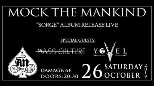 Mock The Mankind, Mass Culture, Yovel Αθήνα @ AN Club