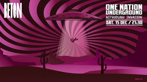 One Nation Underground Αθήνα @ Beton 7