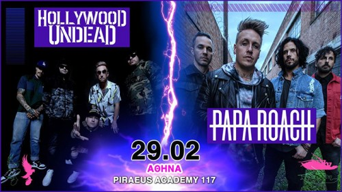 Papa Roach, Hollywood Undead, Ice Nine Kills Αθήνα @ Piraeus Academy