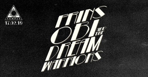 Prins Obi & The Dream Warriors Αθήνα @ Temple Athens