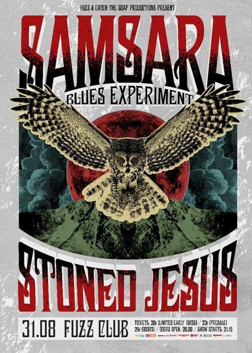 Samsara Blues Experiment, Stoned Jesus @ Fuzz Club