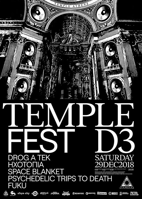 Templefest: Drog A Tek, Ηχοτοπία, Space Blanket, Psychedelic Trips To Death, Fuku Αθήνα @ Temple Athens