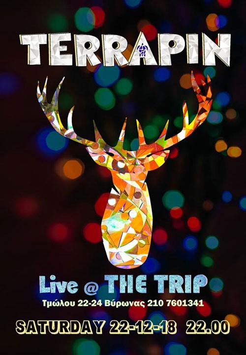Terrapin Αθήνα @ The Trip