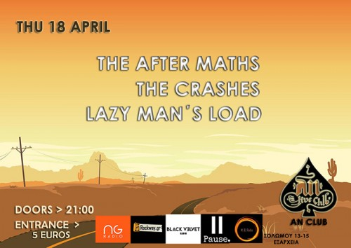 The After Maths, The Crashes, Lazy Man's Load Αθήνα @ AN Club