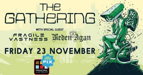 The Gathering, Fragile Vastness, Meden Agan Θεσσαλονίκη @ Principal Club Theater