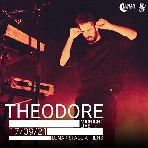 Theodore Αθήνα @ Lunar Space