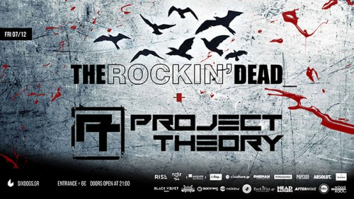 The Rockin' Dead, Project Theory Αθήνα @ 6 D.O.G.S