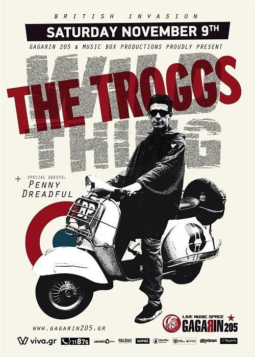 The Troggs, Penny Dreadful Αθήνα @ Gagarin 205