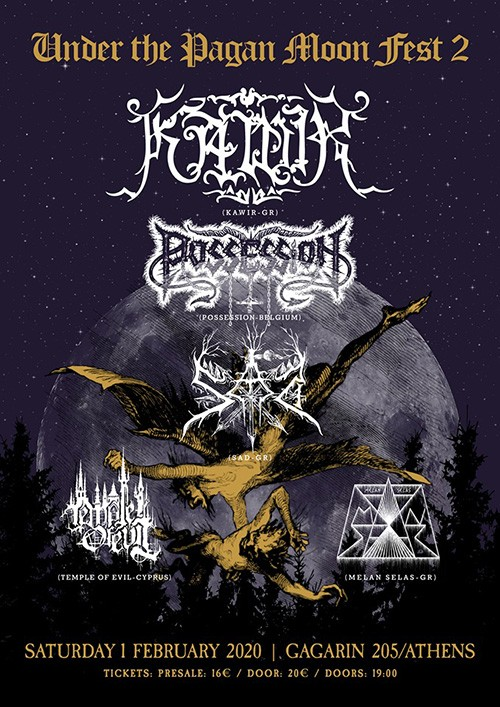 Under The Pagan Moon Fest: Kawir, Possession, Sad, Temple Of Evil, Melan Selas Αθήνα @ Gagarin 205