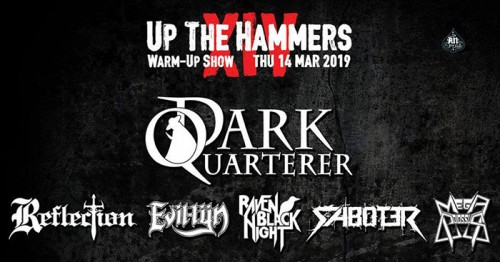 Up The Hammers Festival: Dark Quarterer, Reflection, Evil-Lyn, Raven Black Night, Saboter, Mega Colossus Αθήνα @ AN Club