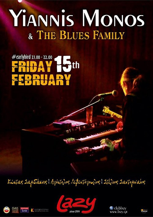 Yiannis Monos & The Blues Family Αθήνα @ Lazy