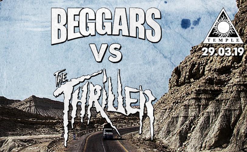 Beggars, The Thriller