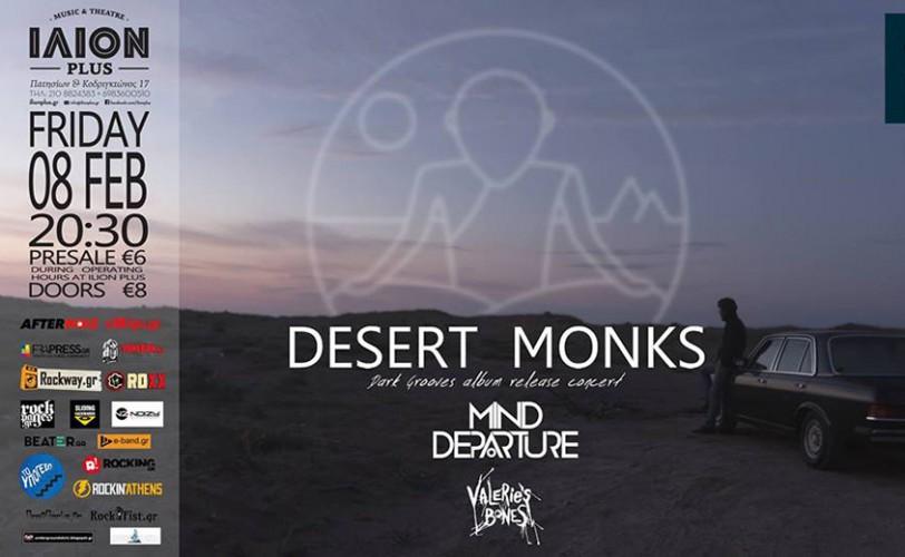 Desert Monks, Mind Departure, Valerie's Bones