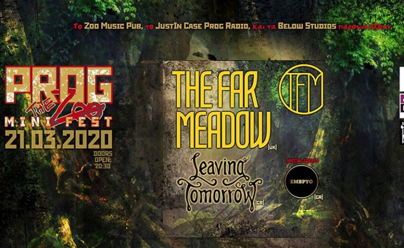 Prog The Zoo Fest: The Far Meadow, Leaving Tomorrow,  Έμβρυο