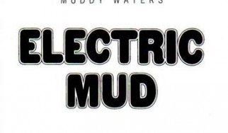 "School Of Rock #4: Muddy Waters - ""Electric Mud"""