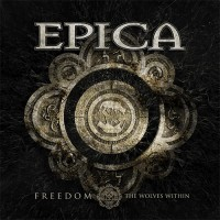 Epica - Freedom - The Wolves Within