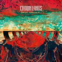 Crown Lands - Context: Fearless Pt. 1